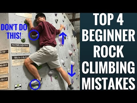 Rock Climb better INSTANTLY - 4 beginner mistakes to avoid