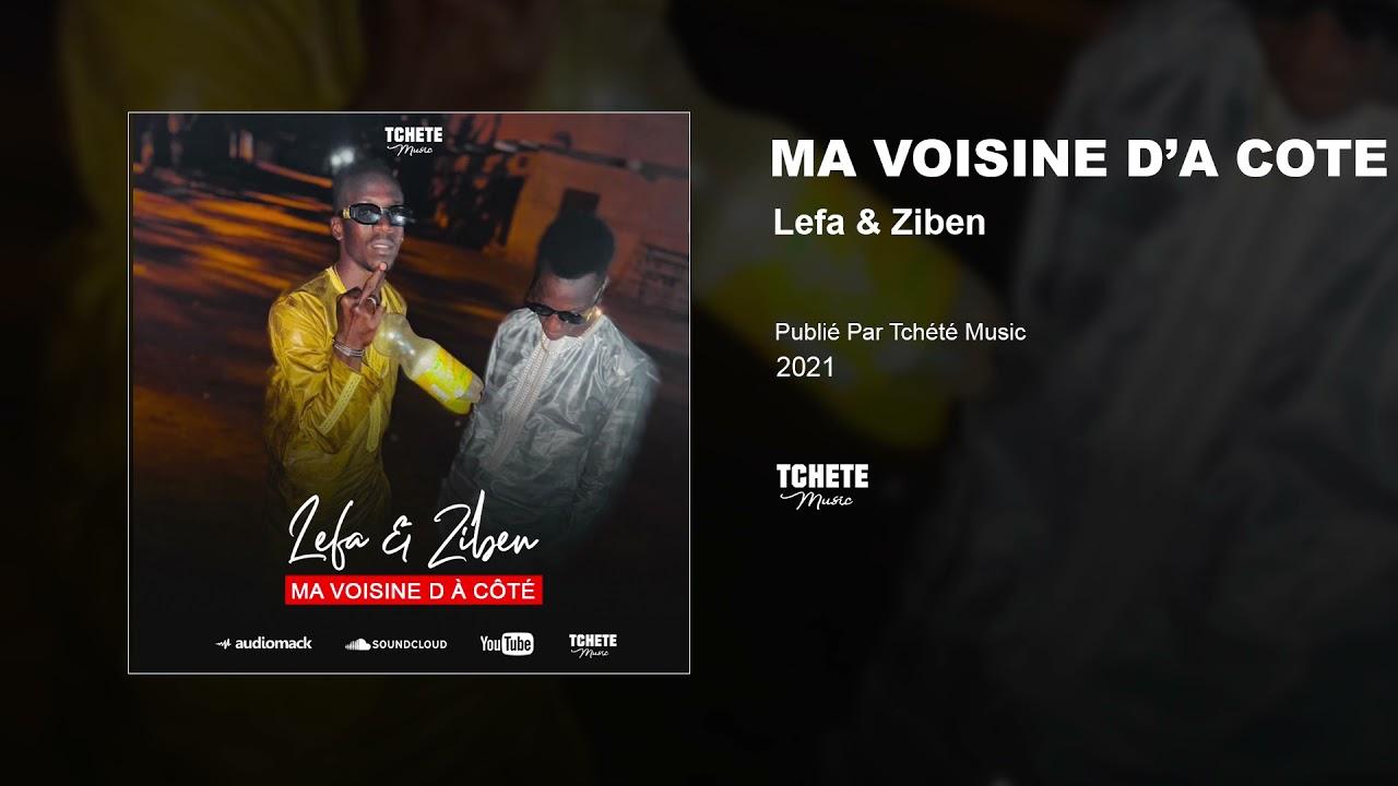 LEFA & ZIBEN - LA VOISINE D'A COTE