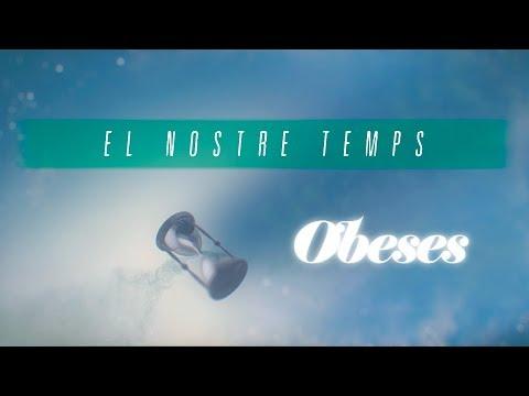 OBESES - El nostre temps