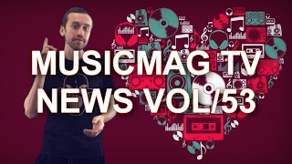 Musicmag TV News vol.53