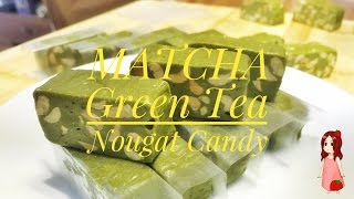 Matcha Green Tea Nougat Candy
