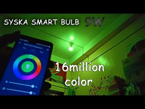 Syska 9-Watt Smart LED Bulb Unboxing, Review & Connect Compatible with Amazon Alexa Google Assistant