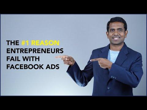 The #1 reason entrepreneurs fail with Facebook Ads