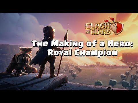 Clash of Clans: The Making of a Hero (Royal Champion Behind the Scenes)