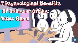 7 Psychological Benefits Of Online or Offline Video Game