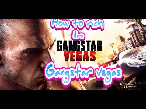 How to rich in Gangstar Vegas no hack and no cheat