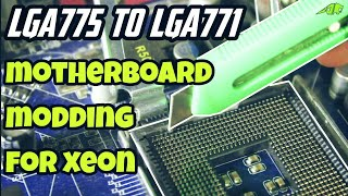 Lga 775 to lga 771 mod.... changing socket of a motherboard ????