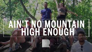 Ain't No Mountain High Enough - RANGE (cover)