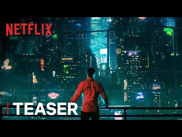 Altered Carbon | Teaser [HD] | Netflix