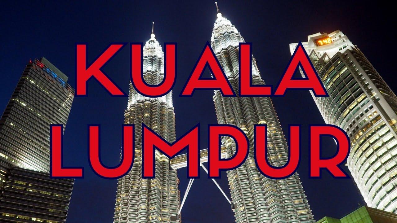 25 Things To Do In Kuala Lumpur Malaysia Travel Guide Youtube Open Trip Singapore