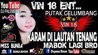 """Gambar cover DJ UDIN VIN 18 """" MABOK LAGI BRO - PUTAK IS THE BEST """" KARAM DI LAUTAN TENANG"""
