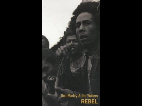 Bob Marley REBEL: The Finest of the Complete Bob Marley & the Wailers 1967 to 1972