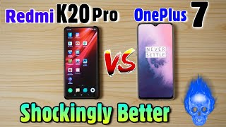 Redmi k20 Pro vs Oneplus 7 : Which to Better?