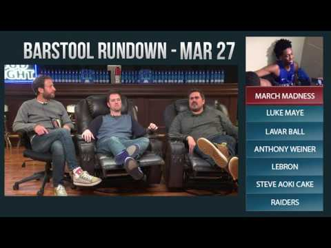 Barstool Rundown - March 27, 2017