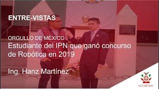 Entrevista Ing  Hanz Martínez
