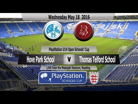 Full Match   PlayStation U14 Schools Cup   Hove Park School v Thomas Telford School