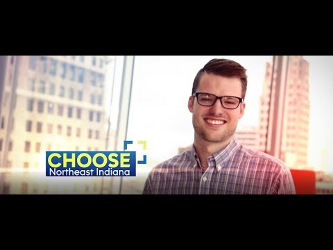 Choose Northeast Indiana with Brad Hartman