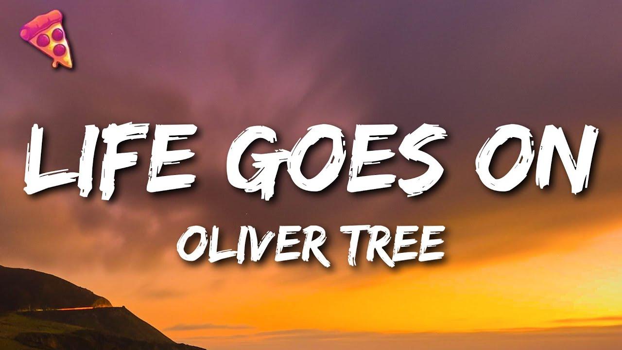 Oliver Tree - Life Goes On (Lyrics)