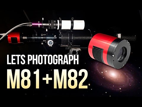 Let's Photograph M81 & M82 with the ASI071MC-COOL