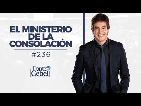 Dante Gebel #236 | El ministerio de la consolación
