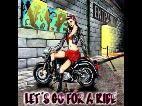 Free Download V.i.p. - Let's Go For A Ride Mp3 dan Mp4
