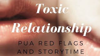 Toxic Relationship | PUA Red Flags & StoryTime | Heart 2 Heart | Cherry Tung