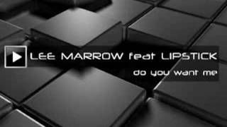 LEE MARROW feat LIPSTICK-Do you want me (92