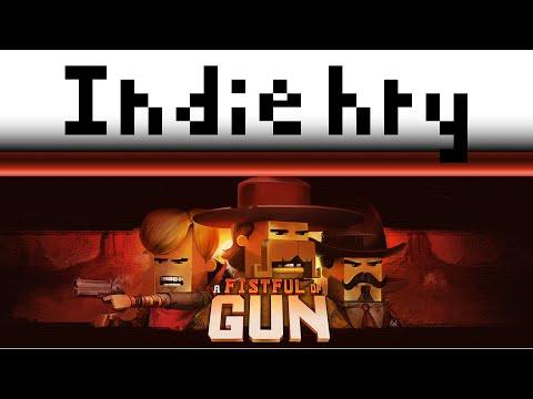 Indie hry s Fimlarem: Fistfull of Gun