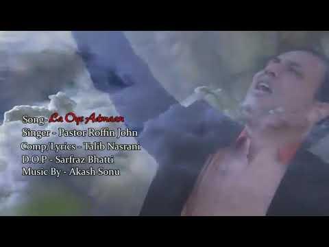 Download LA OYE ADMAAN. MASIHI GEET BY PASTOR ROFFIN JOHN