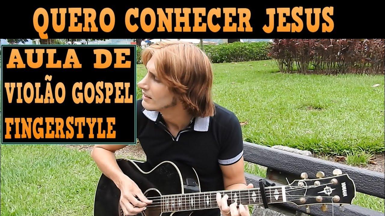 MÚSICA GOSPEL (QUERO CONHECER JESUS) NO VIOLÃO EVANGÉLICO