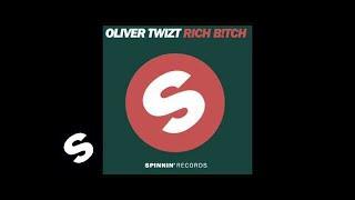 Oliver Twizt feat. John Ortiz - Rich B!tch (Original Mix)