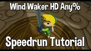 Zelda: The Wind Waker HD Any% Speedrun Tutorial