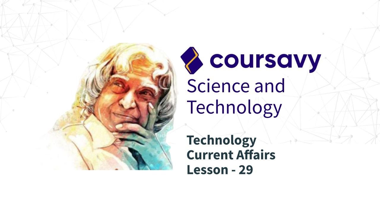 29. Latest Technology - Current Affairs - Science & Tech for UPSC CSE 2020