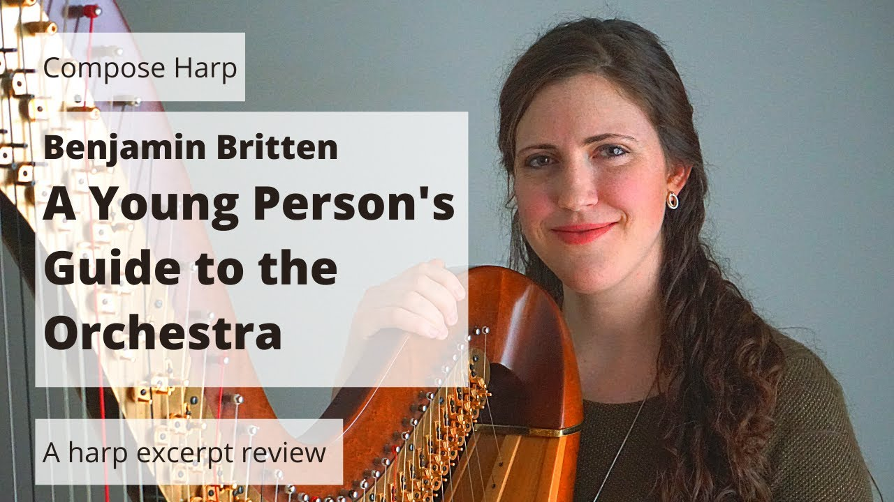 New YouTube Video: Harp Excerpt Review of Britten's A Young Person's Guide to the Orchestra