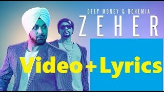 zeher song with lyrics bohemia deep money latest punjabi song New song 2017