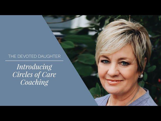 Introducing Circles of Care Coaching