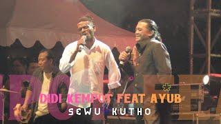 DIDI KEMPOT FEAT AYUB ANTOH - SEWU KUTHO, LIVE AT JEC (KUSTOMFEST)