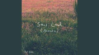 Play Sans Land - Acoustic