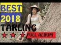 Full Album TerHits Tarling 2018 Bikin Jos..!!