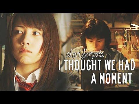 Akari & Ryota | I thought  we had a moment