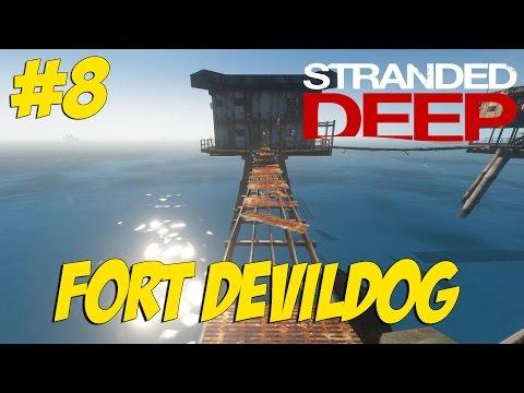 Stranded Deep #8 - Fort DevilDog