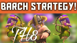 BARCH : TH8 CHEAPEST AND FASTEST ATTACK STRATEGY TO GET LOOT 2017 | CLASH OF CLANS