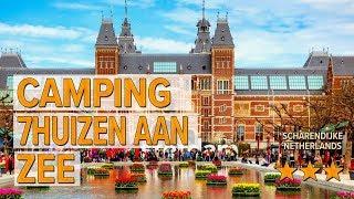 Camping 7Huizen aan Zee hotel review | Hotels in Scharendijke | Netherlands Hotels