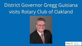 District Governor Gregg Guisiana visits Rotary Club of Oakland, October 15, 2020