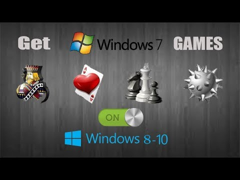 Get Windows 7 Games On Windows 8-10