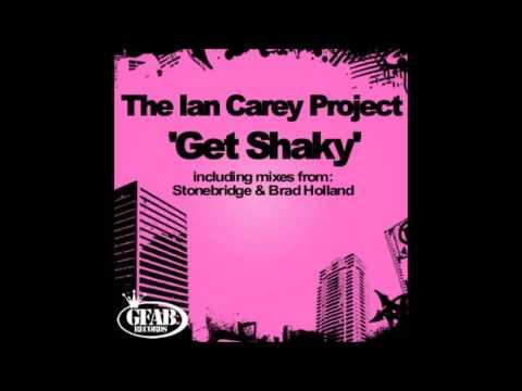 Get Shaky (Original Radio Edit) - The Ian Carey Project
