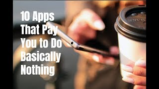 10 Apps That Pay You to Do Basically Nothing