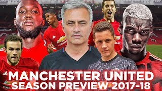 MANCHESTER UNITED SEASON PREVIEW 2017-2018 thumbnail