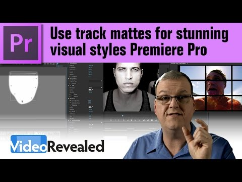 Use track mattes for stunning visual styles in Adobe Premiere Pro