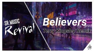 Alan Walker x Conor Maynard - Believers (Terry Kingsley Remix)